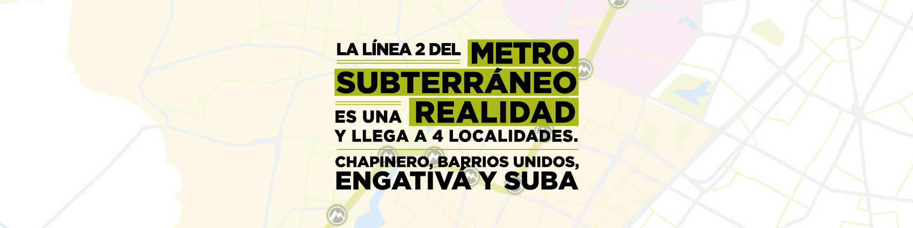 La línea 2 del Metro subterráneo llega a Suba